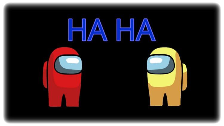 Among Us Crewmates Funny Haha