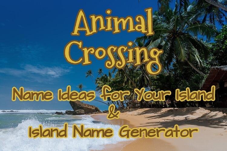 Animal Crossing Island Names Ideas